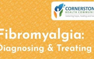 Fibromyalgia: Diagnosing & Treating